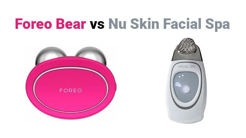 foreo-bear-vs-nu-skin-facial-spa